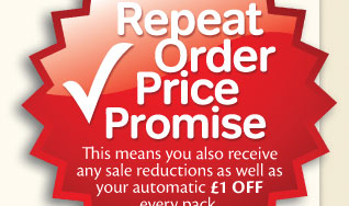 Repeat Order Price Promise. This means you also receive any sale reductions as well as your automatic £1 OFF every pack.
